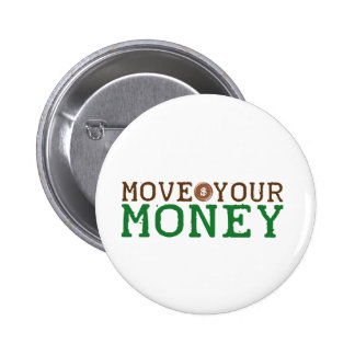 move your money (bank bailout) pins