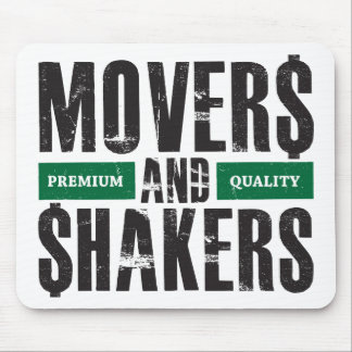 Movers and Shakers - Green Mouse Pad