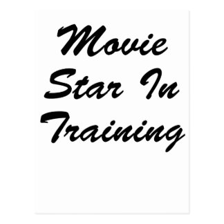 Movie Star In Training Post Cards