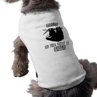 Moving at the Speed of Sloth Sleeveless Dog Shirt