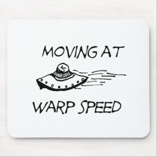 Moving At Warp Speed Mouse Pads