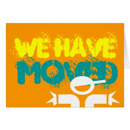 Moving card saying 'we have moved' in graphiti