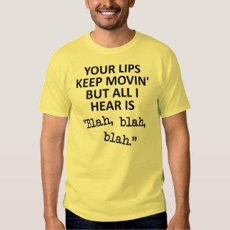 Moving Lips Blah Blah Blah Funny T-Shirt