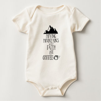 Moving Mountains with Faith and Coffee Baby Bodysuit
