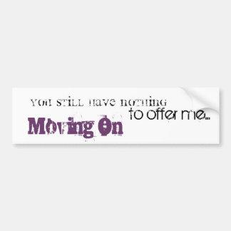 Moving On lyrics Bumper Sticker