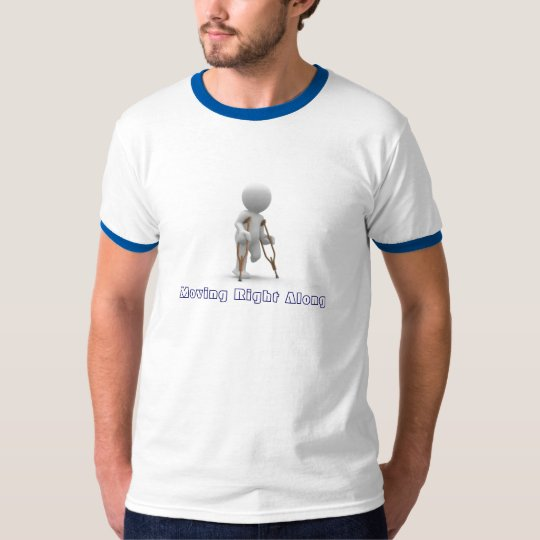 Moving Right Along T-Shirt