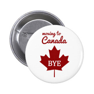 Moving to Canada 6 Cm Round Badge