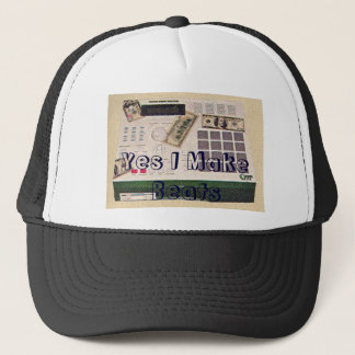 MPC-2000, Yes I Make Beats Trucker Hat
