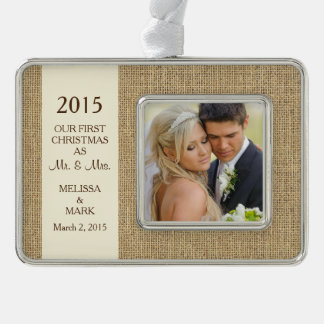 Mr and Mrs First Christmas Photo Rustic Burlap Silver Plated Framed Ornament