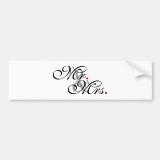 Mr. and Mrs. Husband Wife His Her Newly Weds Bumper Sticker