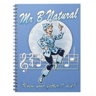 Mr B Natural Notebooks