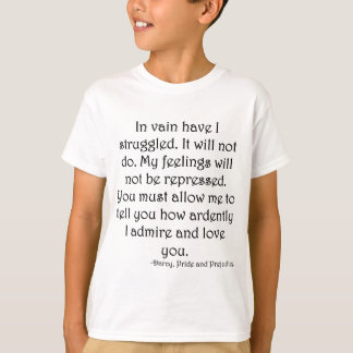 Mr. Darcy's Proposal from Pride and Prejudice T-Shirt