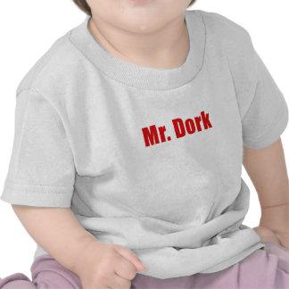 Mr Dork T Shirts