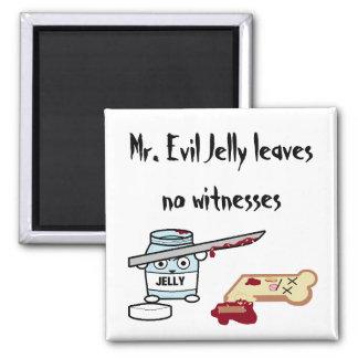 Mr. Evil Jelly Magnet