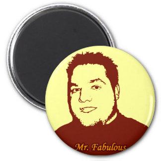 Mr. Fabulous ver. 2 6 Cm Round Magnet