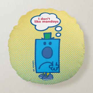 Mr Grumpy | I Don't Like Mondays Thought Bubble Round Cushion