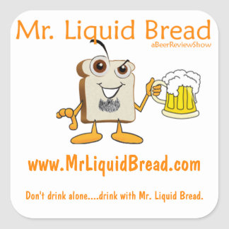 Mr. Liquid Bread Square Stickers