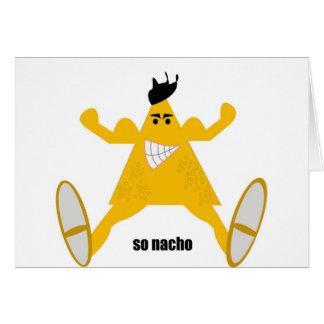 Mr Macho Nacho Card