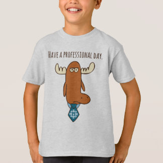 Mr. Orlando - Have A Professional Day T-Shirt