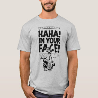 Mr. Ping - HAHA! In Your Face! T-Shirt