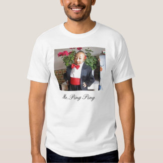 Mr. Ping Ping T-shirt