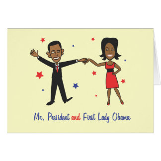 Mr. President and First Lady Obama Card