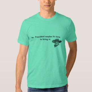 Mr. President - John Wayne T-Shirt