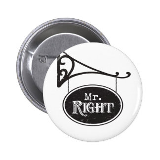 Mr. Right and Mrs. Always Right Wedding Marriage 6 Cm Round Badge