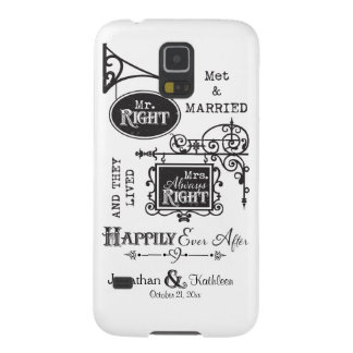 Mr. Right and Mrs. Always Right Wedding Marriage Galaxy S5 Cover