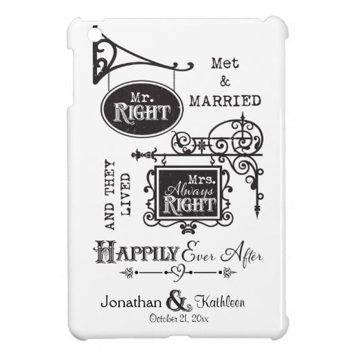 Mr. Right and Mrs. Always Right Wedding Marriage Case For The iPad Mini