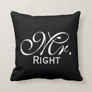 Mr Right Scroll Text In Black And White Cushion