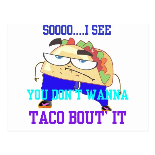 Mr. Taco Postcard