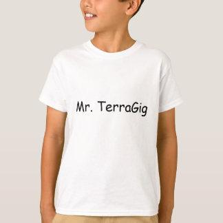 Mr. TerraGig T-Shirt
