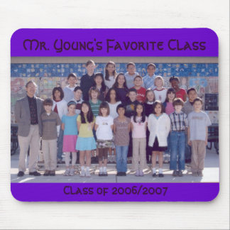 Mr Young s Favorite Class Class of 2006 2007 Mouse Mat