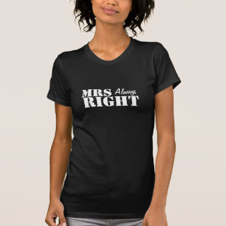 Mrs (always) Right Just Married T Shirts