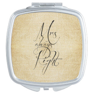 Mrs Always Right linen pattern Travel Mirrors