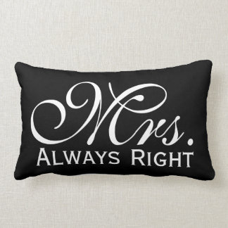 Mrs Always Right Scroll Text In Black And White Lumbar Cushion