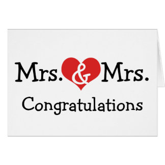 Mrs and Mrs Love Heart Wedding Congratulations Card