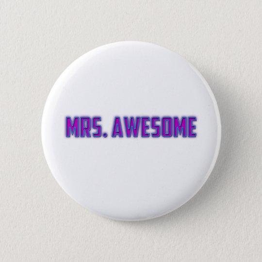 Mrs. Awesome 6 Cm Round Badge