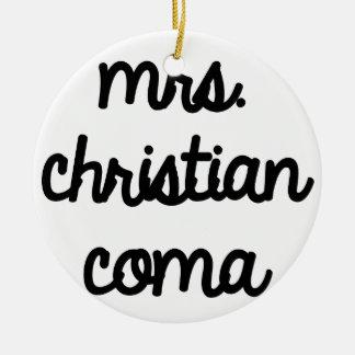 Mrs. Christian Coma Christmas Ornament