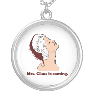 Mrs Claus is coming Personalized Necklace