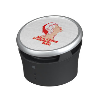 Mrs Claus is coming too - Holiday Humor Speaker