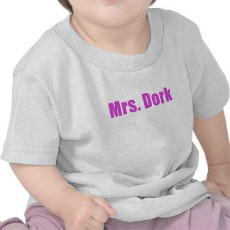 Mrs Dork Tee Shirts