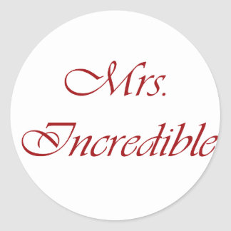 Mrs. Incredible Round Stickers