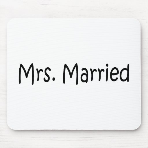 Mrs Married Mousepads
