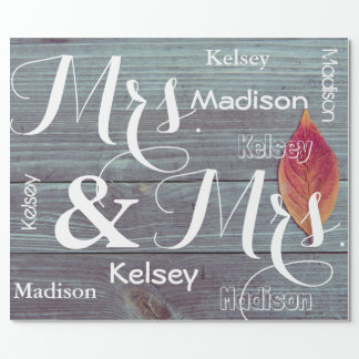 Mrs & Mrs Wedding/Anniversary Personalized Names Wrapping Paper