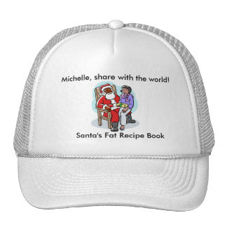 Mrs Obama cant make Santa Claus Lose weight! Trucker Hats
