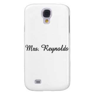 Mrs. Reynolds Galaxy S4 Case