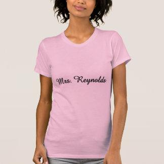 Mrs. Reynolds T Shirts