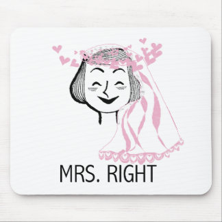 Mrs. Right Tshirts and Gifts Mouse Mat